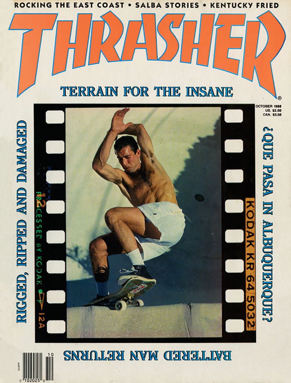 John picked the latest copy of Thrasher but this is Dave Hackett on the cover in October 1988. Read on to find out why