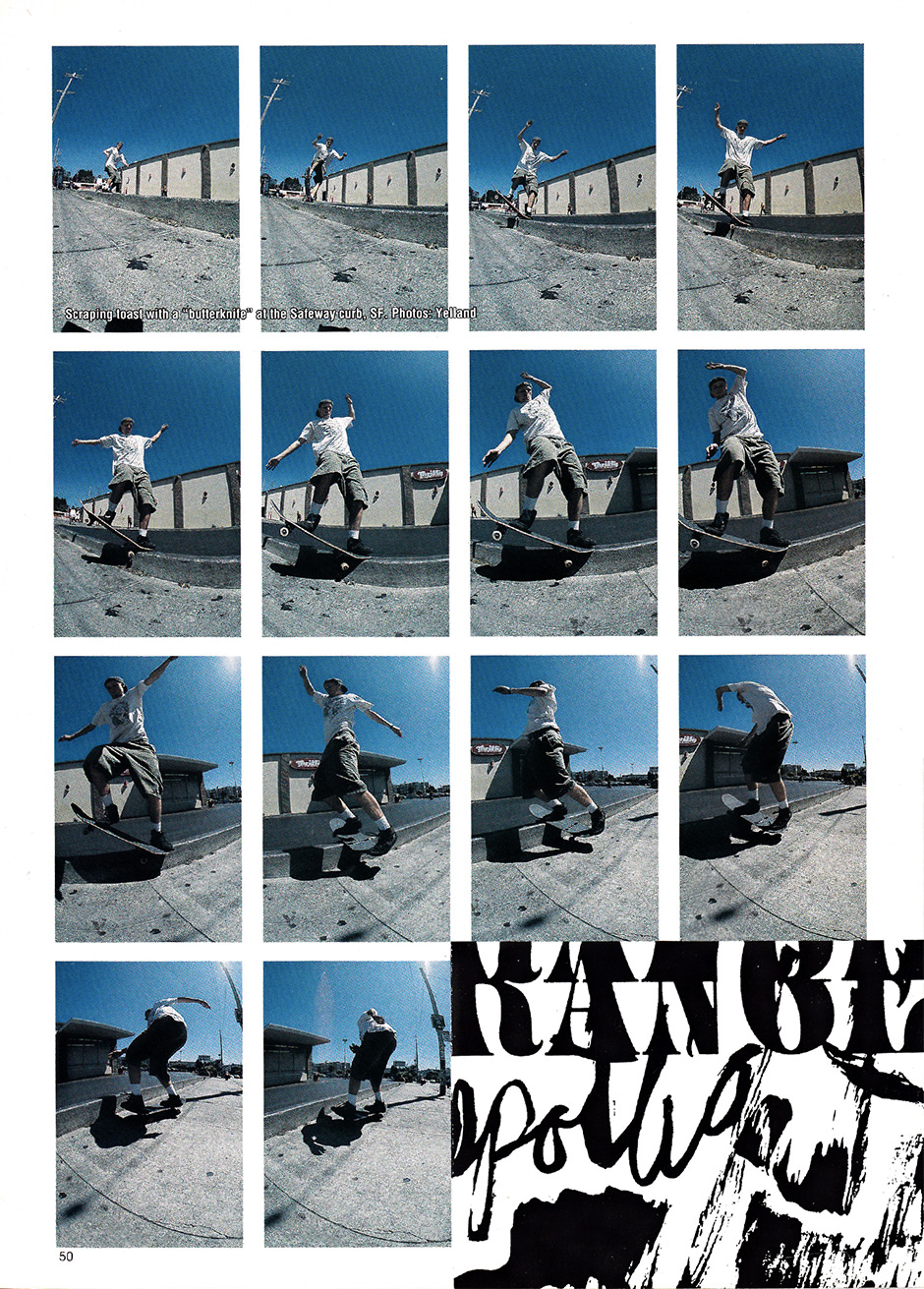 No apologies for the third Julien stranger appearance. More fire at Safeway 1992. Photos: Tobin Yelland. Inset below - another sequence of signature James Kelch shapes at Embarcadero