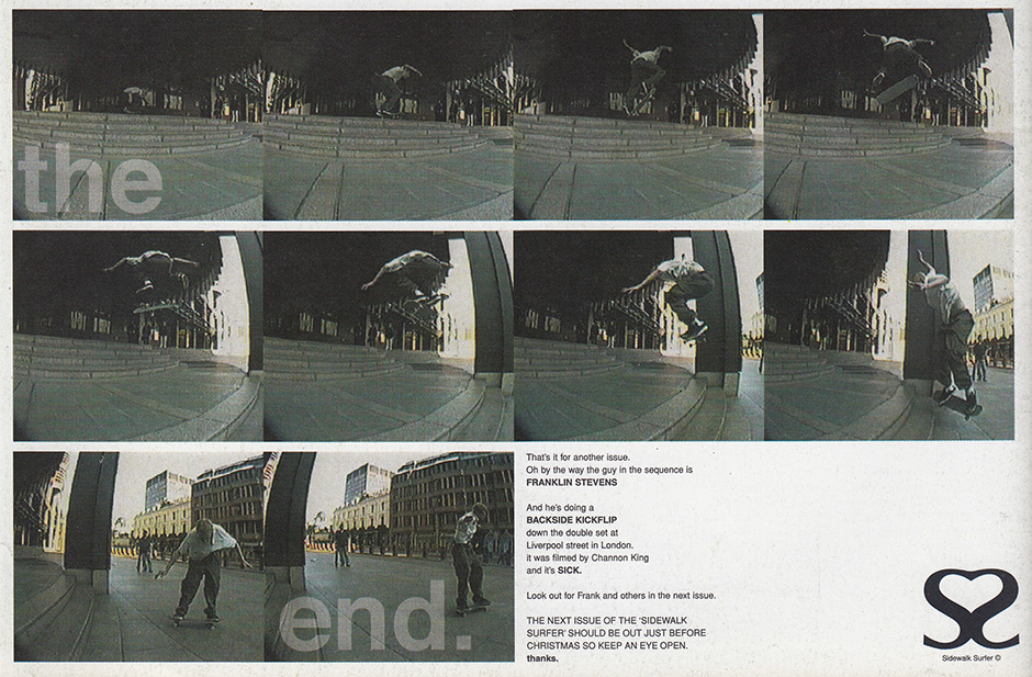 Frank Stephens' Ante upping backside flip closes Issue 2 of Sidewalk Surfer. Inset below - Frank ollies off a Suffolk College roof roof for Wig