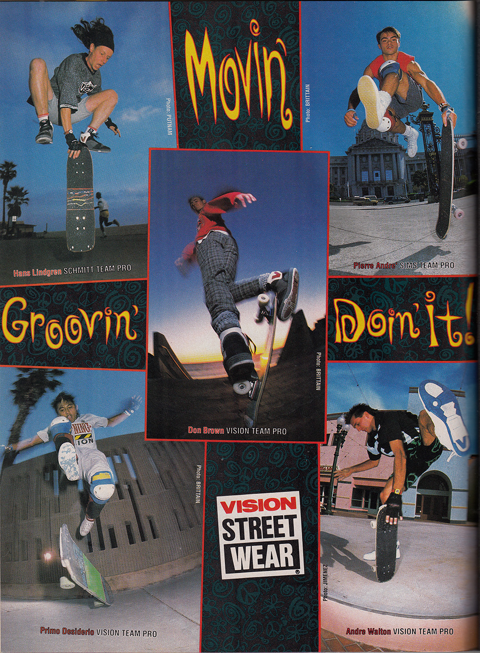 Don and Pierre side by side in a Vision Street Wear Ad from 1989. Inset Below Left - Mr July in Vision Street Wear's 1988 calendar during Skateboardings second ascent