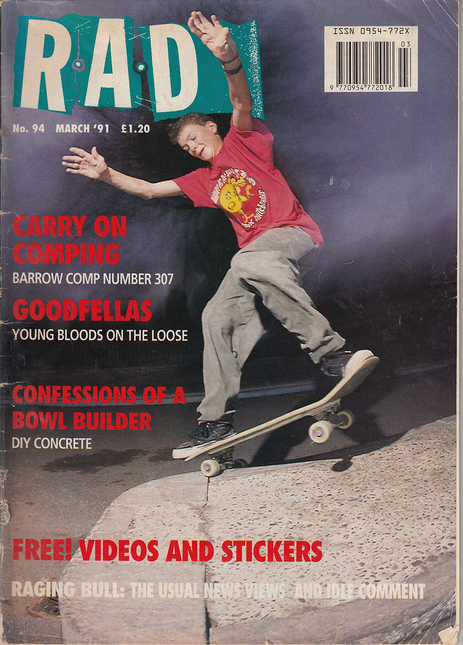 Rad Magazine cover from March 1991. Praise be for Cro-Bar Rail graphic preservation