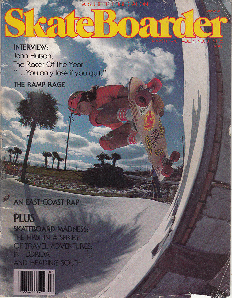 One of the first mags Tony would have ever seen. Skateboarder Vol.4 No.8 March 1978